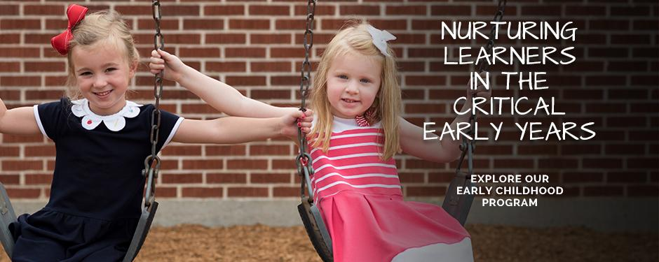 Nurturing Learners in the Critical Early Years
